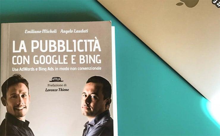 La Pubblicità Con Google e Bing - Libro su AdWords e Bing Ads (Recensione)