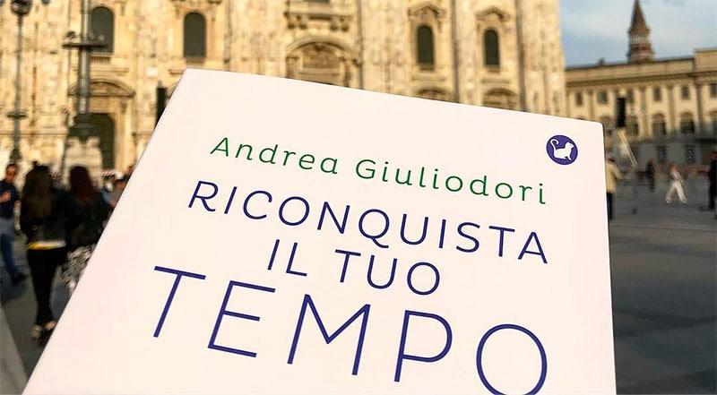 Recensione Libro Andrea Giuliodori Riconquista il Tuo Tempo