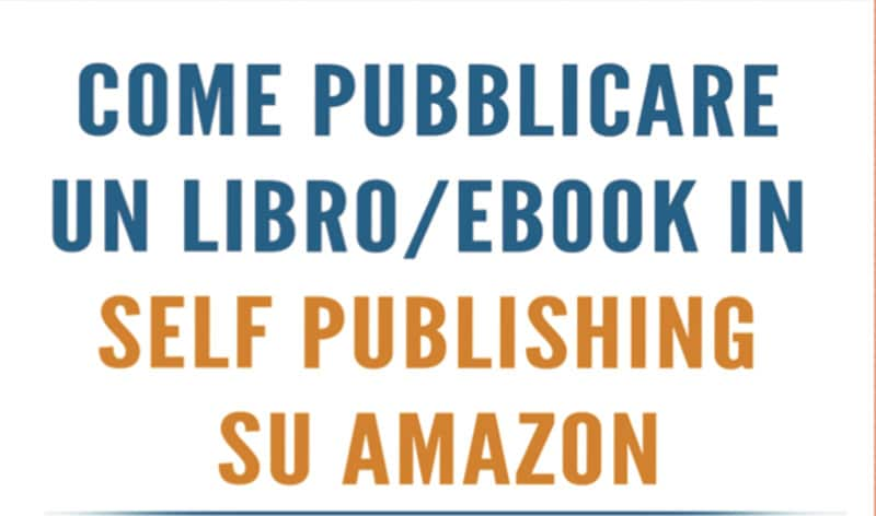 Guida al Self Publishing: Libro