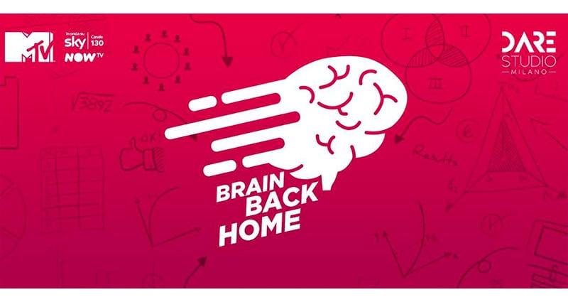 Brain Back Home MTV