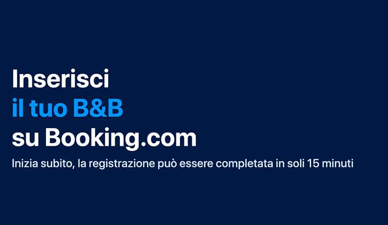 Come Inserire Bed and Breakfast su Booking?