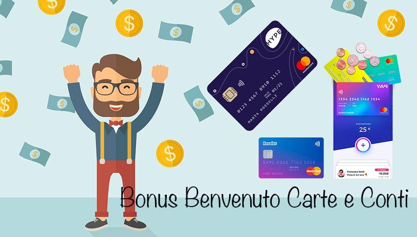 Bonus Benvenuto Carte e Conti: YAP, Hype, Revolut, Satispay