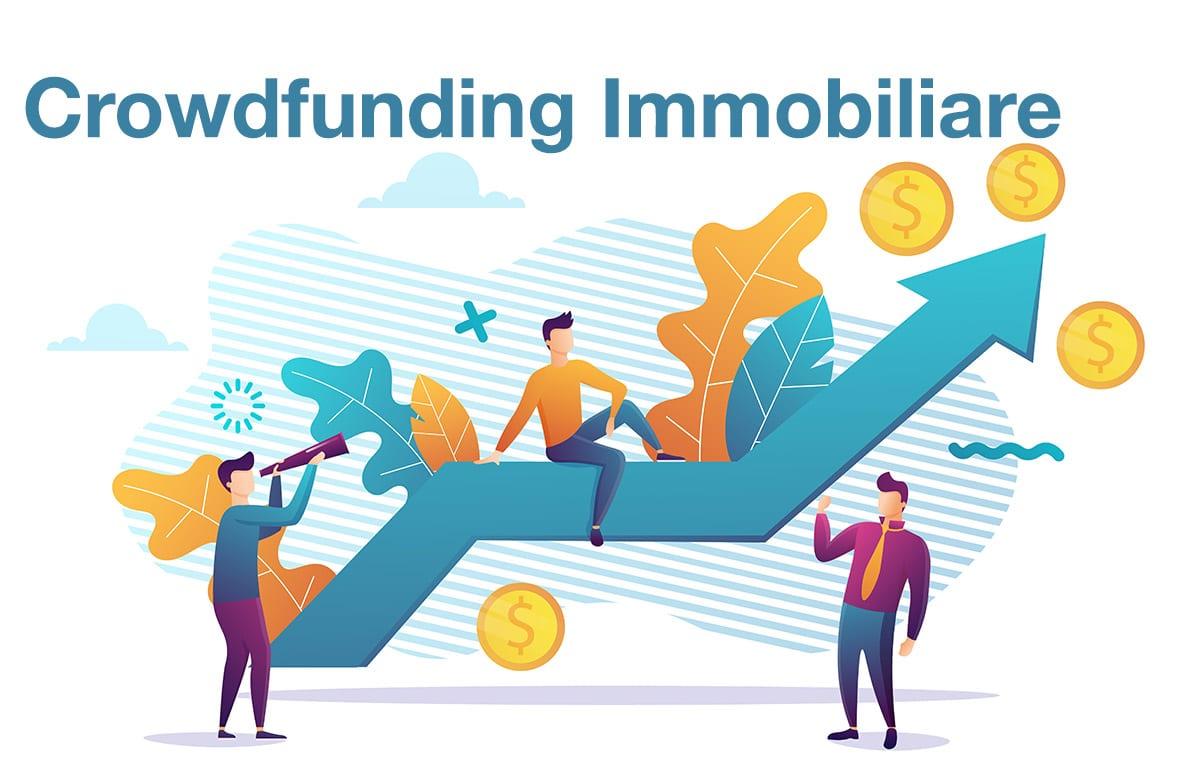 Crowdfunding Immobiliare Guida Completa