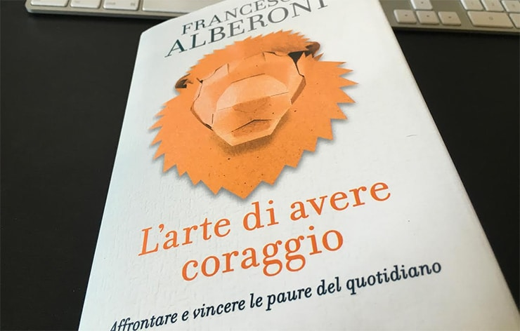 Recensione L'Arte di Avere Coraggio - Francesco Alberoni