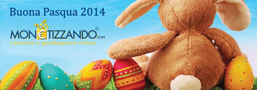 Buona Pasqua 2014. Monetizzando.com