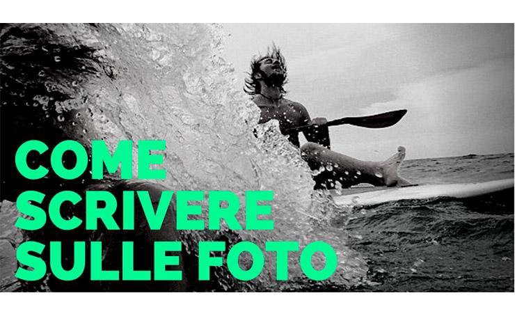 Come scrivere sulle Foto? Inserire il Testo nelle Immagini (Tutorial)