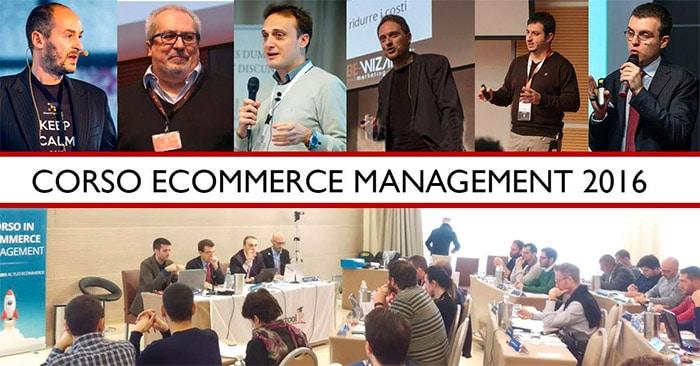 Corso di eCommerce Management 2016: Gestire Ecommerce!