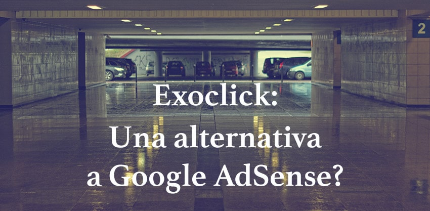 Alternative a Google AdSense? Exoclick