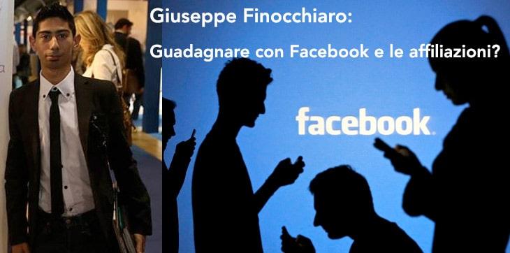 Giuseppe Finocchiaro: Guadagnare con Facebook e affiliazioni?