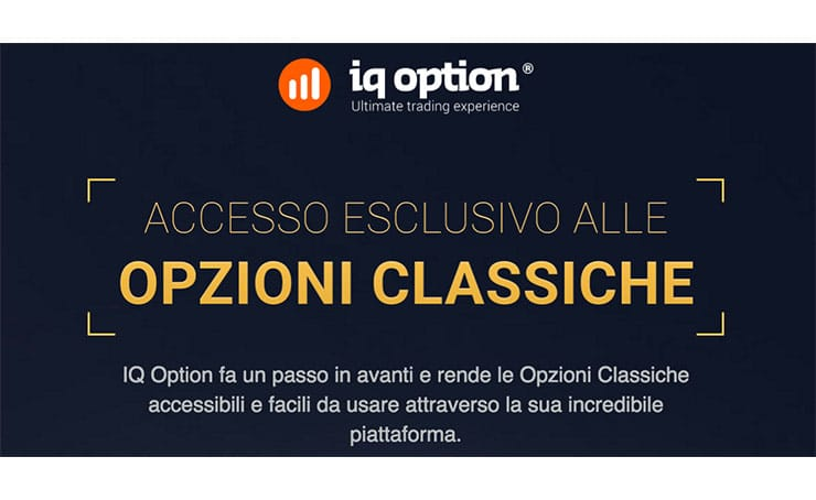 IQ Option Lancia Le Opzioni Classiche Per Fare Trading?