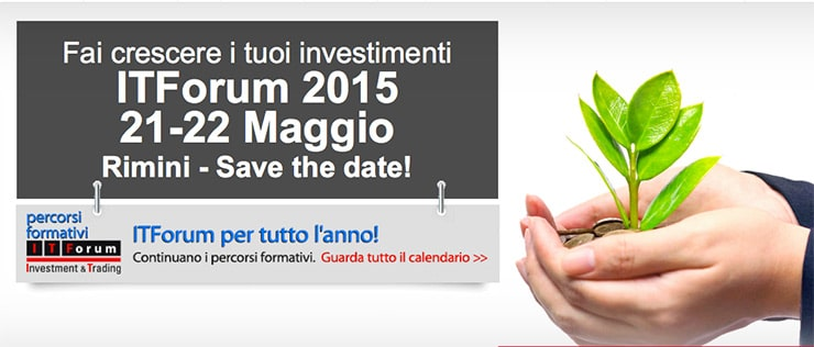 IT Forum Rimini 2015: Fiera Trading Online e risparmio gestito?