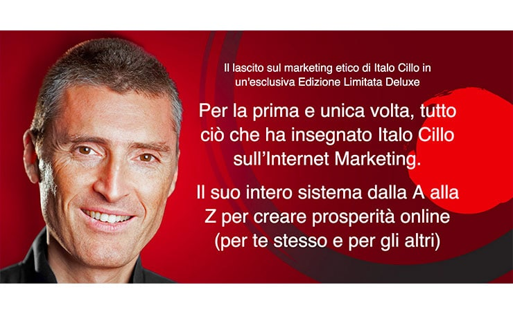 Italo Cillo Marketing: Cerchia Ristretta e Opera Omnia (Edizione Speciale)