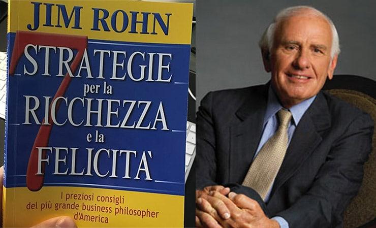 Jim Rohn: 7 Strategie Per La Ricchezza e La Felicità (Recensione)