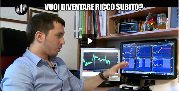 Le Iene Matteo Viviani Forex e Opzioni binarie: Diventare ricco subito?