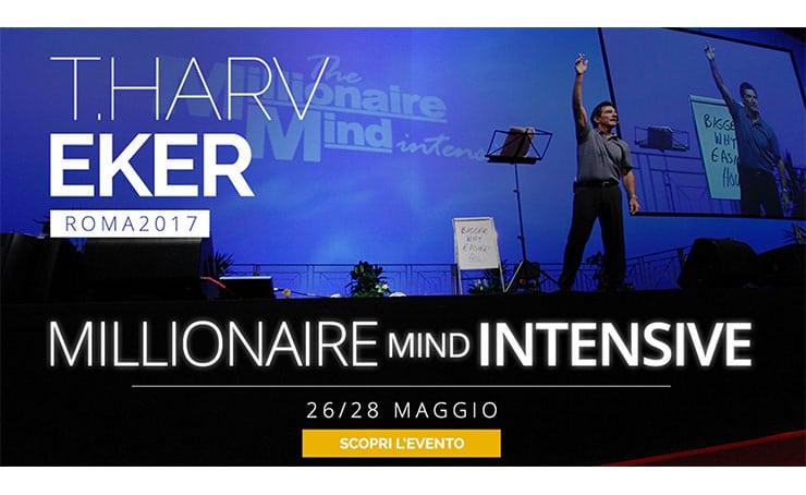 Opinioni Corso T. Harv Eker Millionaire Mind Intensive 2017 Roma MMI