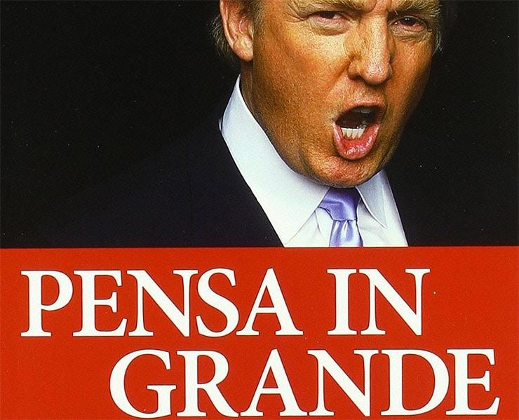 Recensione Trump Pensa In Grande e Manda Tutti Al Diavolo