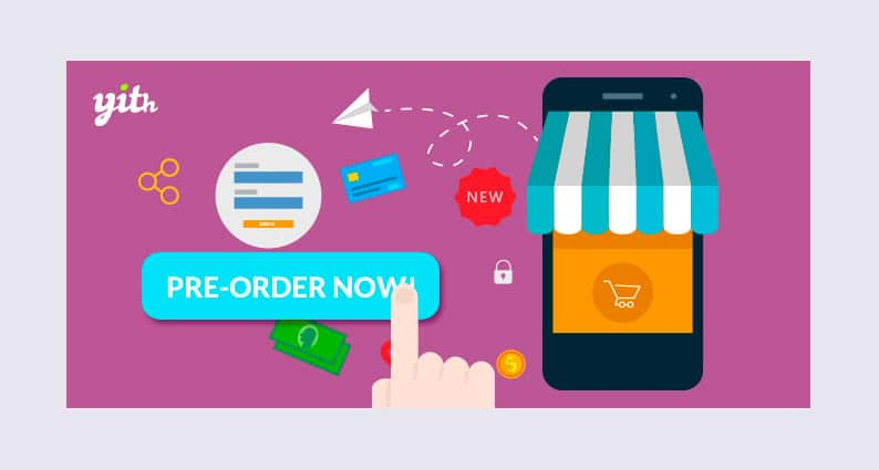 Plugin Wordpress Per i Pre Ordini: Yith Pre-Order Woocommerce