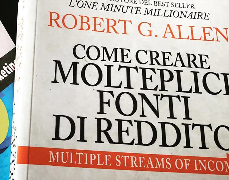 """Recensione """"Come Creare Molteplici Fonti di Reddito"""" di Robert Allen"""