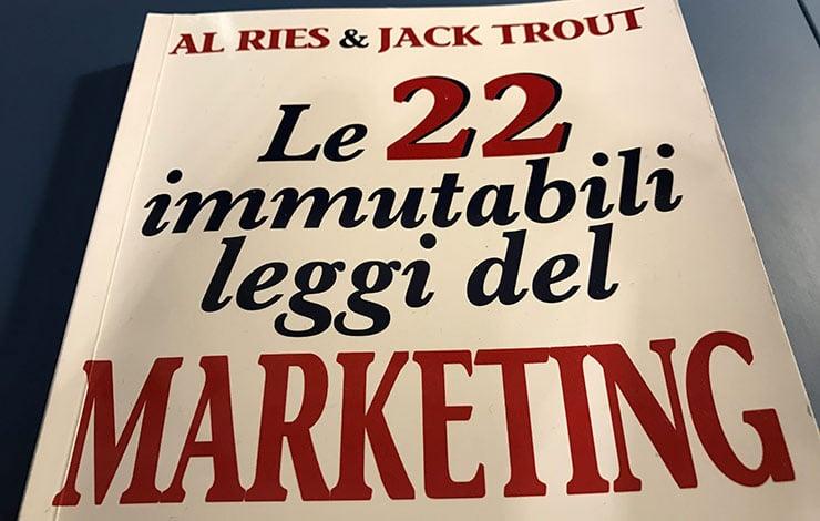 Le 22 Immutabili Leggi del Marketing: Al Ries - Jack Trout (Recensione)