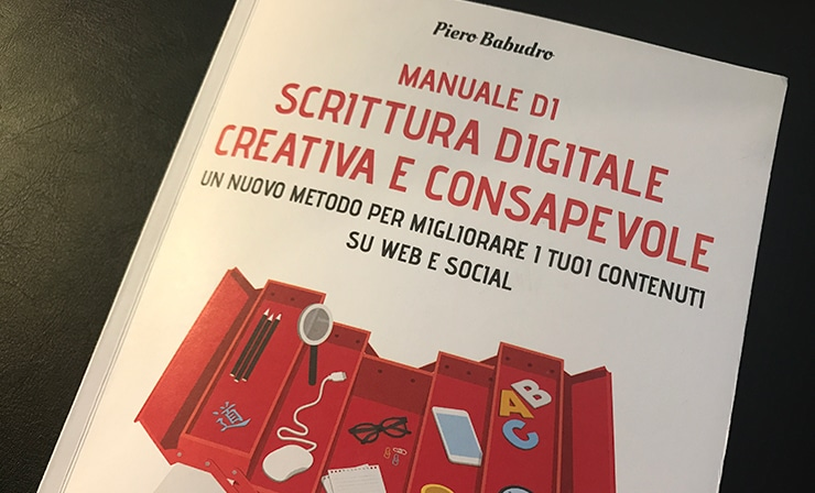 """Recensione """"Manuale di Scrittura Digitale Creativa"""" di Piero Babudro"""
