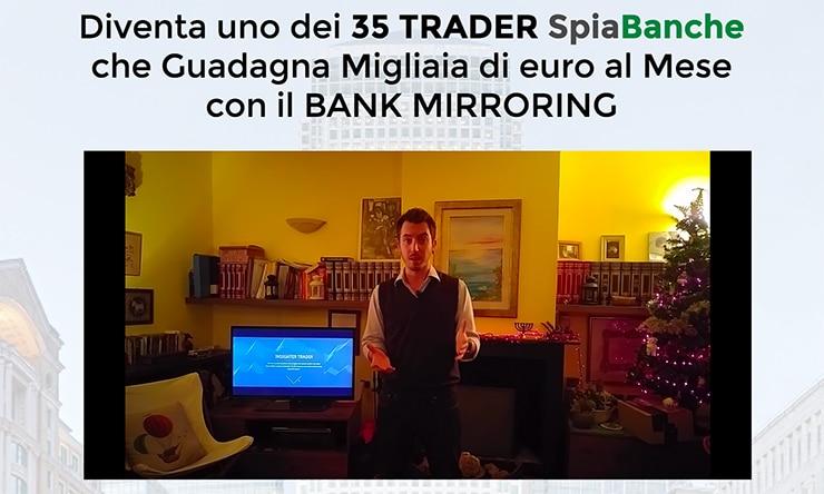 Sistema Spia Banche: Trading e Bank Mirroring Daniele Repossi?