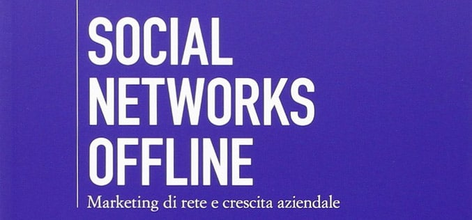 Lyoness e Network Marketing: Esce il Libro Social Networks Offline